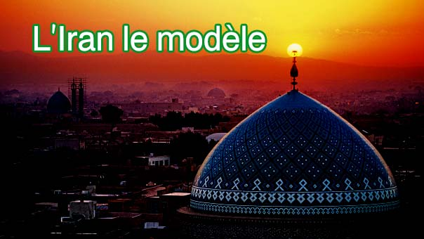 L'Iran le modèle.